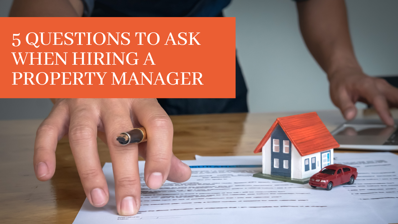 5 Questions to Ask When Hiring an Atlanta Property Manager