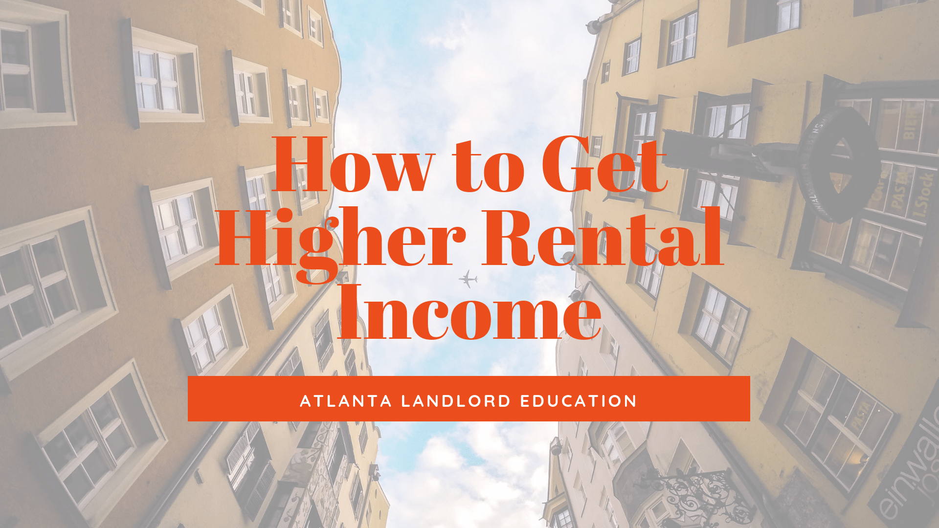 How to Get Higher Rental Income from Your Atlanta Investment Property | Landlord Education
