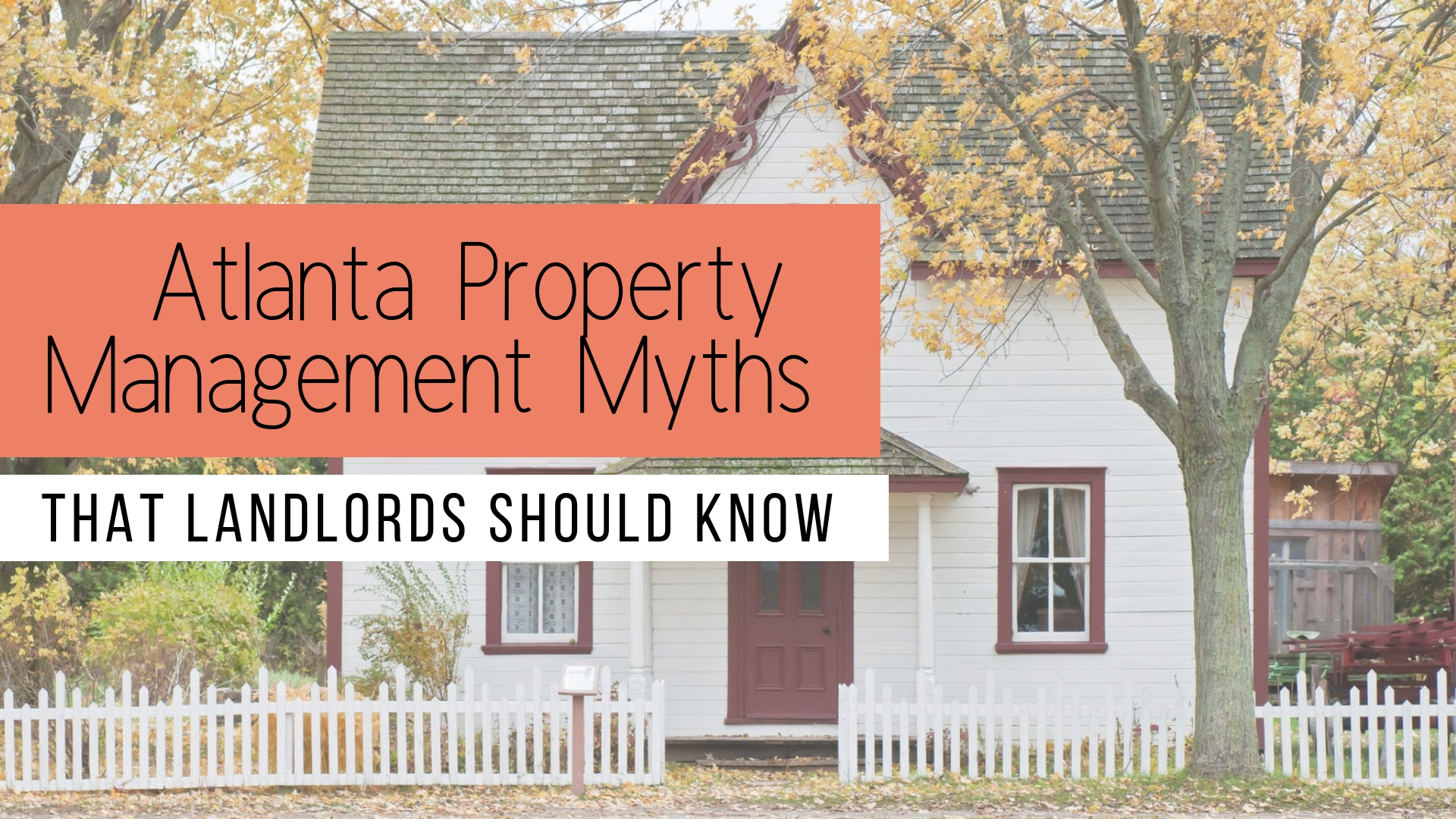 Atlanta Property Management Myths that Landlords Should Know